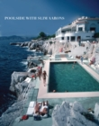 Poolside with Slim Aarons - Book