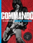 Commando : The Autobiography of Johnny Ramone - Book