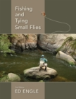 Fishing and Tying Small Flies : Second Edition - Book