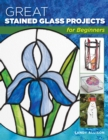 Great Stained Glass Projects for Beginners - Book