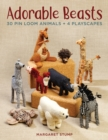 Adorable Beasts : 30 Pin Loom Animals + 4 Playscapes - Book