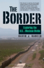 The Border : Exploring the U.S.-Mexican Divide - eBook