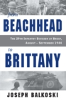 From Beachhead to Brittany : The 29th Infantry Division at Brest, August-September 1944 - eBook