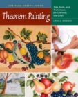 Theorem Painting : Tips, Tools, and Techniques for Learning the Craft - eBook