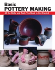 Basic Pottery Making : All the Skills and Tools You Need to Get Started - eBook