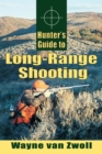 Hunter's Guide to Long-Range Shooting - eBook
