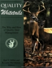 Quality Whitetails : The Why and How of Quality Deer Management - eBook