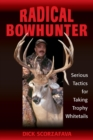 Radical Bowhunter - eBook