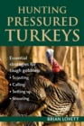 Hunting Pressured Turkeys - eBook