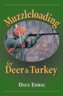 Muzzleloading for Deer & Turkey - eBook