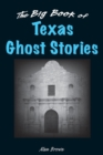 The Big Book of Texas Ghost Stories - eBook