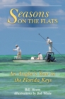 Seasons on the Flats : An Angler's Year in the Florida Keys - eBook