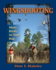 Wingshooting : More Birds in Your Bag - eBook