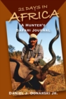 21 Days in Africa : A Hunter's Safari Journal - eBook