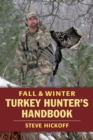 Fall & Winter Turkey Hunter's Handbook - eBook