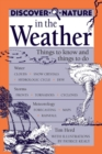 Discover Nature in the Weather : Things to know and Things to Do - eBook
