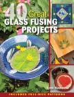 40 Great Glass Fusing Projects - eBook