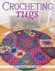 Crocheting Rugs : 40 Traditional, Contemporary, Innovative Designs - eBook