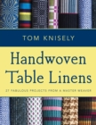 Handwoven Table Linens : 27 Fabulous Projects From a Master Weaver - eBook