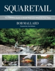 Squaretail : The Definitive Guide to Brook Trout and Where to Find Them - eBook