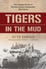 Tigers in the Mud : The Combat Career of German Panzer Commander Otto Carius - eBook