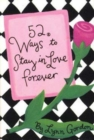 52 Ways to Stay in Love Forever - Book