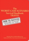 Worst Case Scenario Travel Handbookk - Book