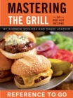 Mastering the Grill: Reference to Go - eBook