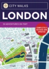 City Walks: London : 50 Adventures on Foot - Book