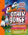 Other Goose : Re-Nurseried!! and Re-Rhymed!! Childrens Classics - eBook