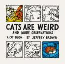 Cats Are Weird : And More Observations - eBook