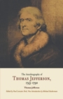 The Autobiography of Thomas Jefferson, 1743-1790 - eBook