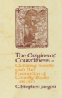 The Origins of Courtliness : Civilizing Trends and the Formation of Courtly Ideals, 939-1210 - eBook
