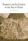 Florence and Its Church in the Age of Dante - eBook