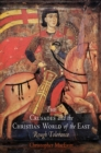 The Crusades and the Christian World of the East : Rough Tolerance - eBook
