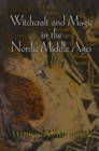 Witchcraft and Magic in the Nordic Middle Ages - eBook