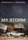 My Storm : Managing the Recovery of New Orleans in the Wake of Katrina - eBook