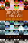 Ethnography in Today's World : Color Full Before Color Blind - eBook