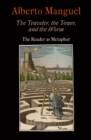 The Traveler, the Tower, and the Worm : The Reader as Metaphor - eBook