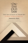 On the Old Saw : That May be Right in Theory But It Won't Work in Practice - eBook