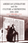 American Literature and the Culture of Reprinting, 1834-1853 - eBook