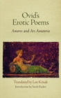 "Ovid's Erotic Poems : ""Amores"" and ""Ars Amatoria"" - eBook"