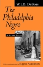 The Philadelphia Negro : A Social Study - Book