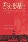 The Fourth Crusade : The Conquest of Constantinople - Book