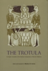 The Trotula : An English Translation of the Medieval Compendium of Women's Medicine - Book
