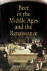 Beer in the Middle Ages and the Renaissance - Book