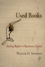 Used Books : Marking Readers in Renaissance England - Book