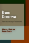 Gender Stereotyping : Transnational Legal Perspectives - Book