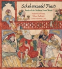 Scheherazade's Feasts : Foods of the Medieval Arab World - Book