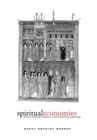 Spiritual Economies : Female Monasticism in Later Medieval England - Book